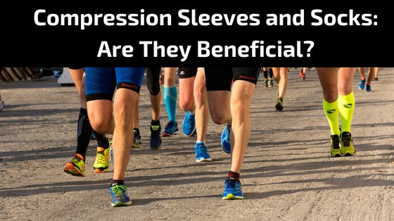 Compression Sleeves and Socks_ Are They Beneficial_